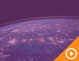 Image of Earth at night from outer space behind a purple transparency with a white play button on an orange triangle in the bottom right corner